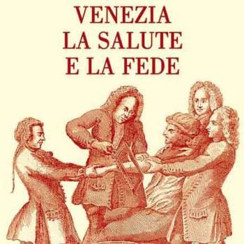 Venezia la salute e la fede