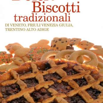 Guida a Dolci e Biscotti tradizionali