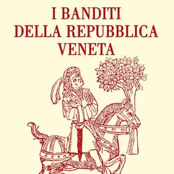 I banditi della Repubblica Veneta