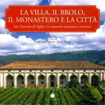 La Villa, il brolo, il monastero e la città
