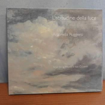 Cd Antonella Ruggiero - L'abitudine della luce